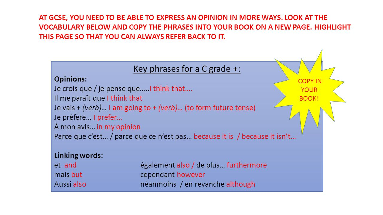 Key phrases for a C grade +: