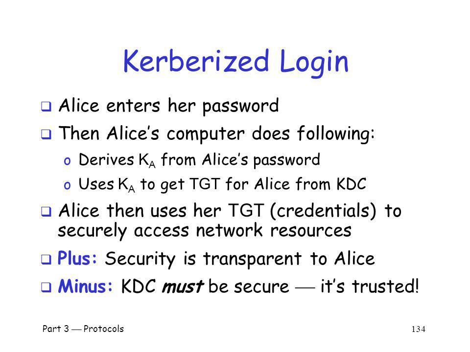 Kerberized Login Alice enters her password