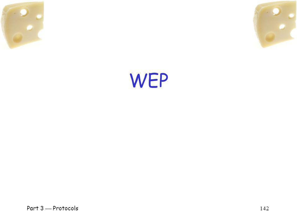 WEP Part 3  Protocols 142.