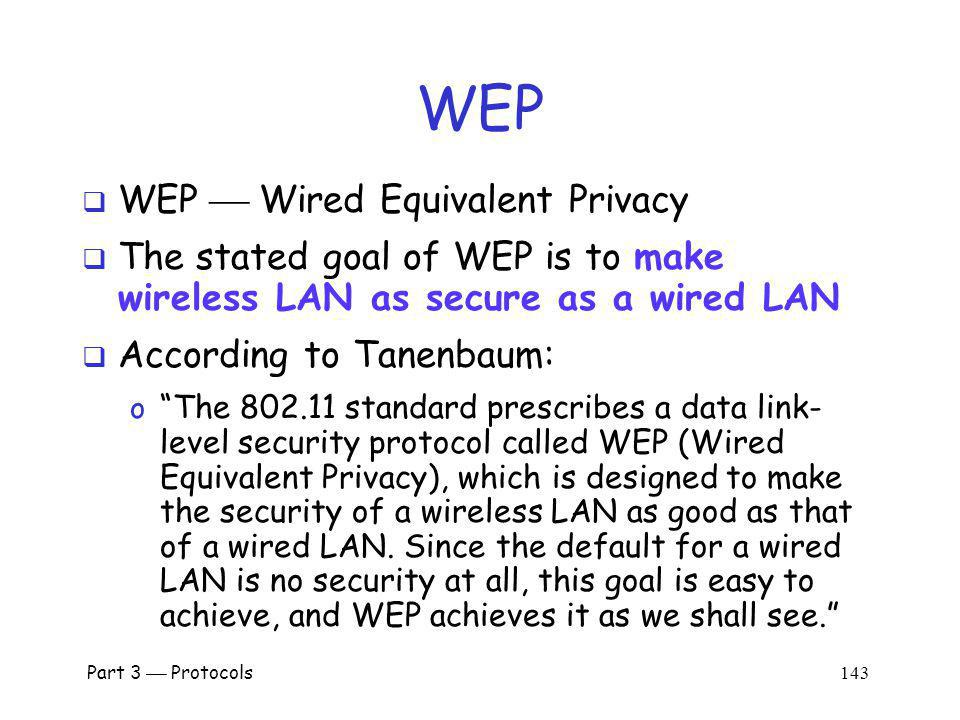 WEP WEP  Wired Equivalent Privacy