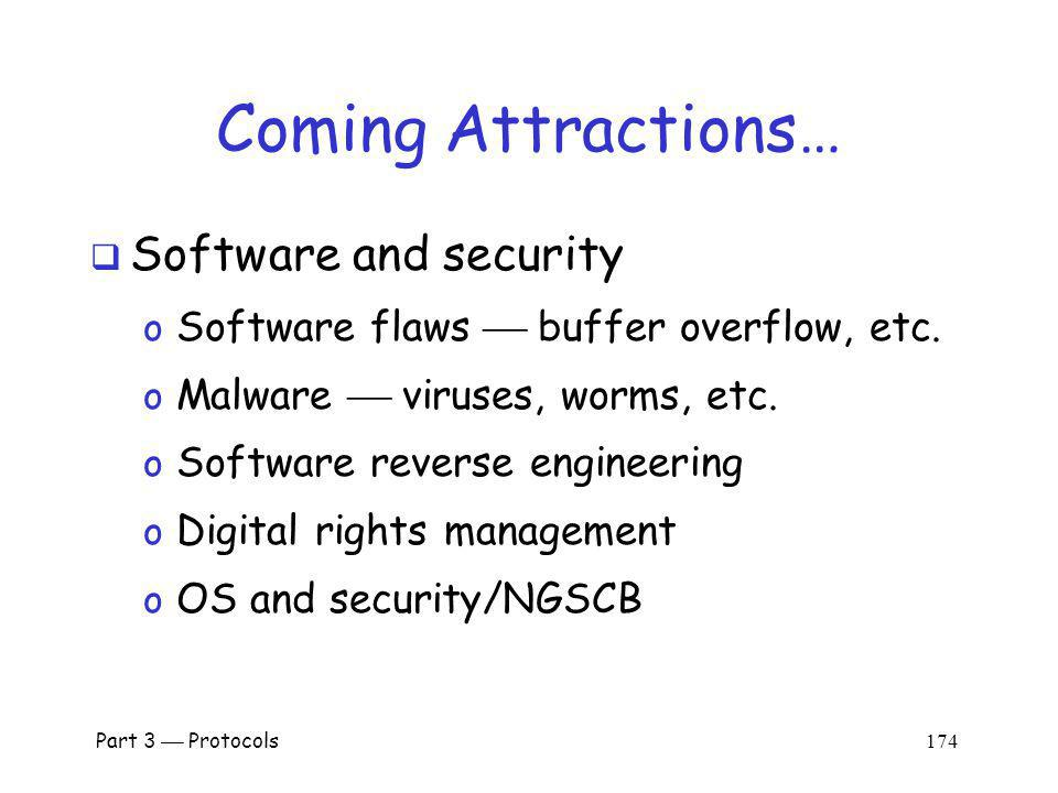 Coming Attractions… Software and security