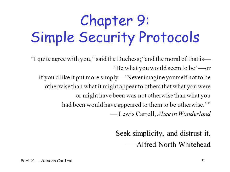 Chapter 9: Simple Security Protocols