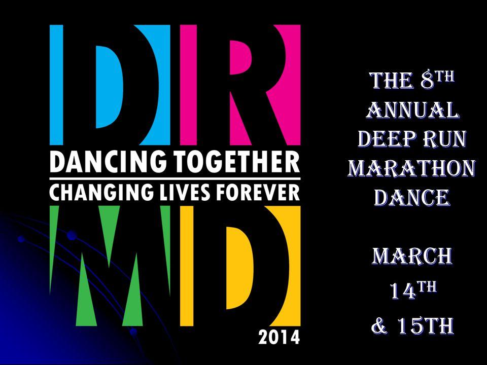 The 8th Annual Deep Run Marathon Dance March 14th & 15th