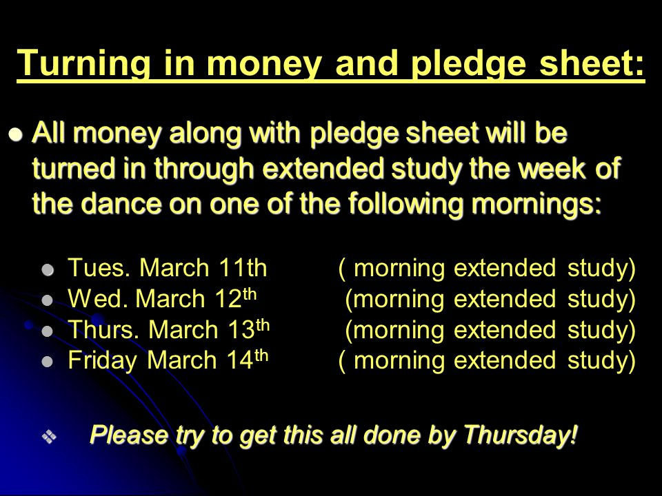 Turning in money and pledge sheet: