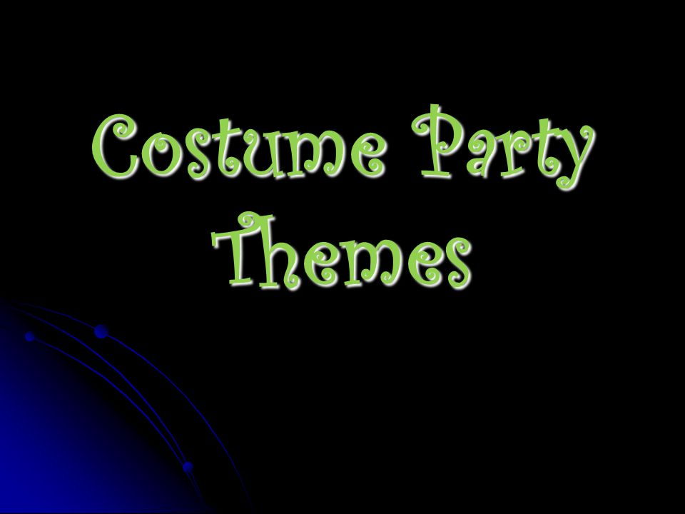 Costume Party Themes
