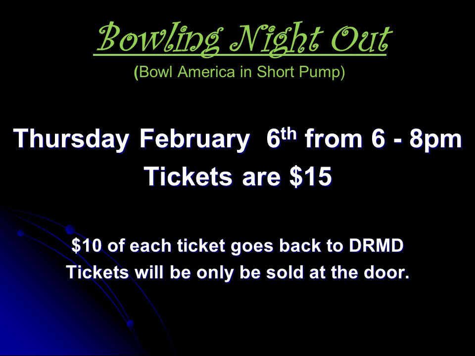 Bowling Night Out (Bowl America in Short Pump)