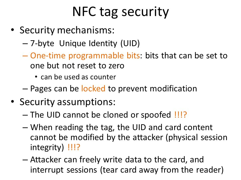 NFC tag security Security mechanisms: Security assumptions: