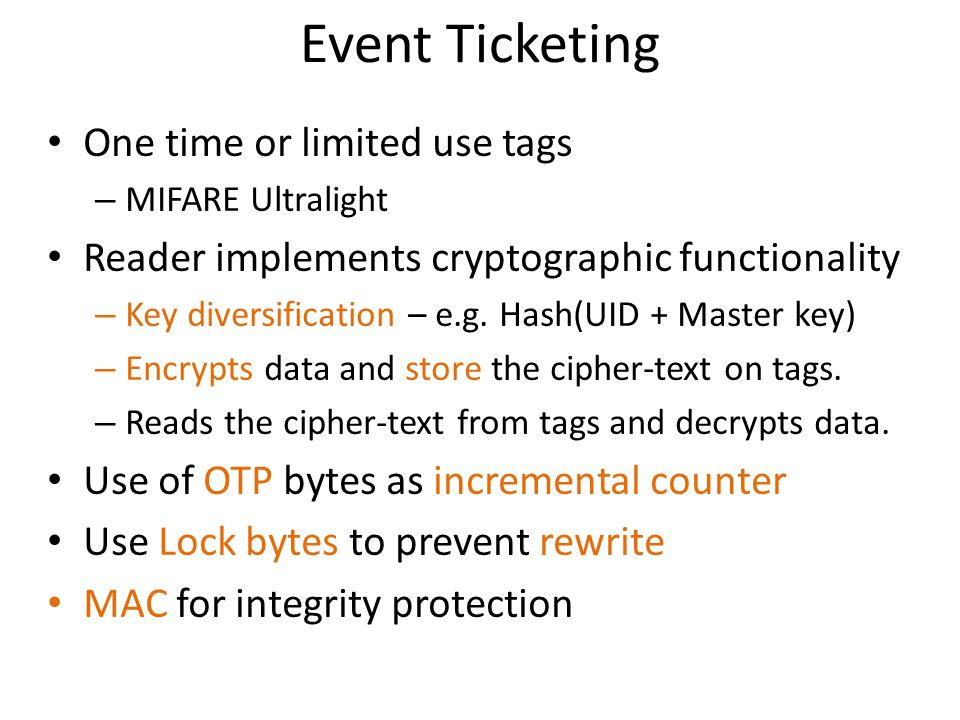 Event Ticketing One time or limited use tags