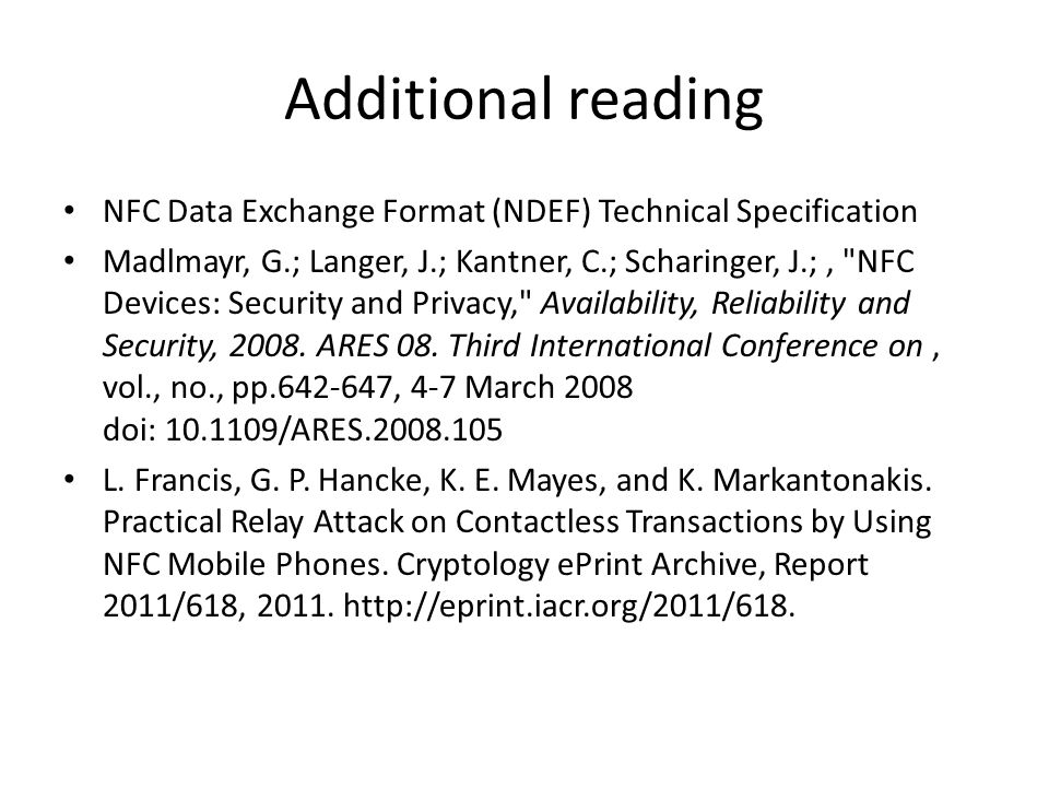 Additional reading NFC Data Exchange Format (NDEF) Technical Specification.