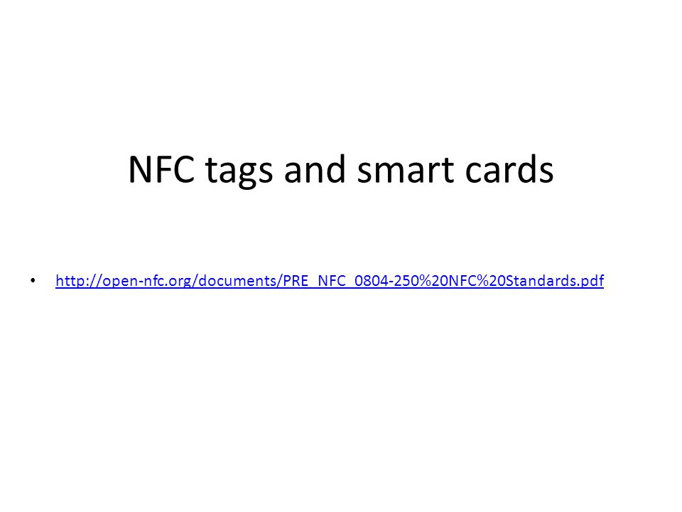 NFC tags and smart cards