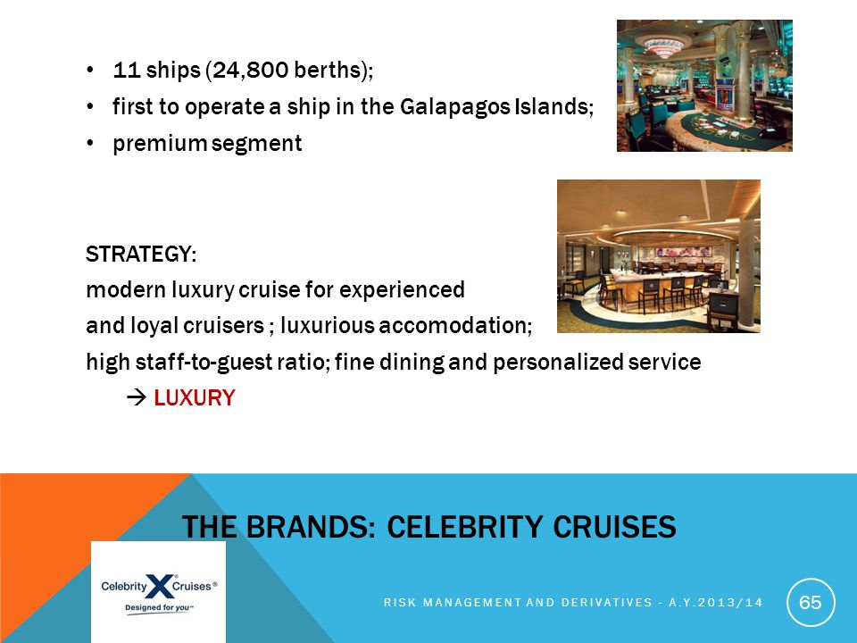 THE brands: Celebrity Cruises