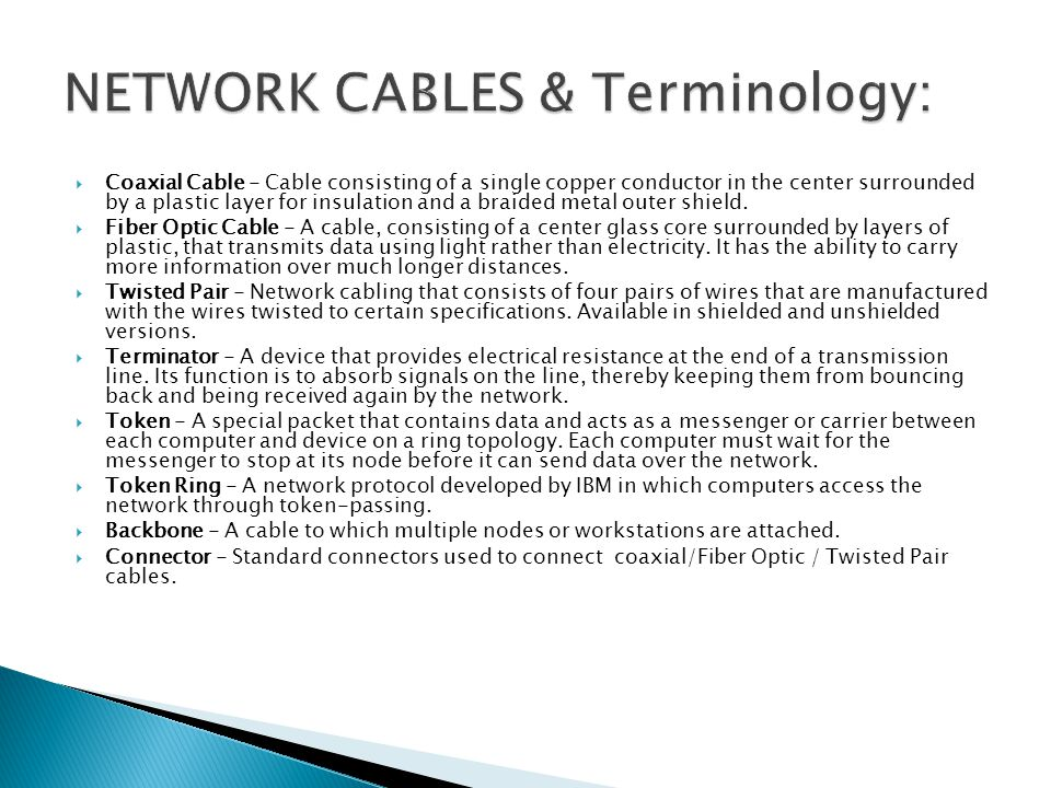 NETWORK CABLES & Terminology: