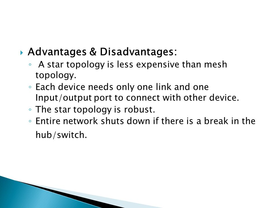Advantages & Disadvantages: