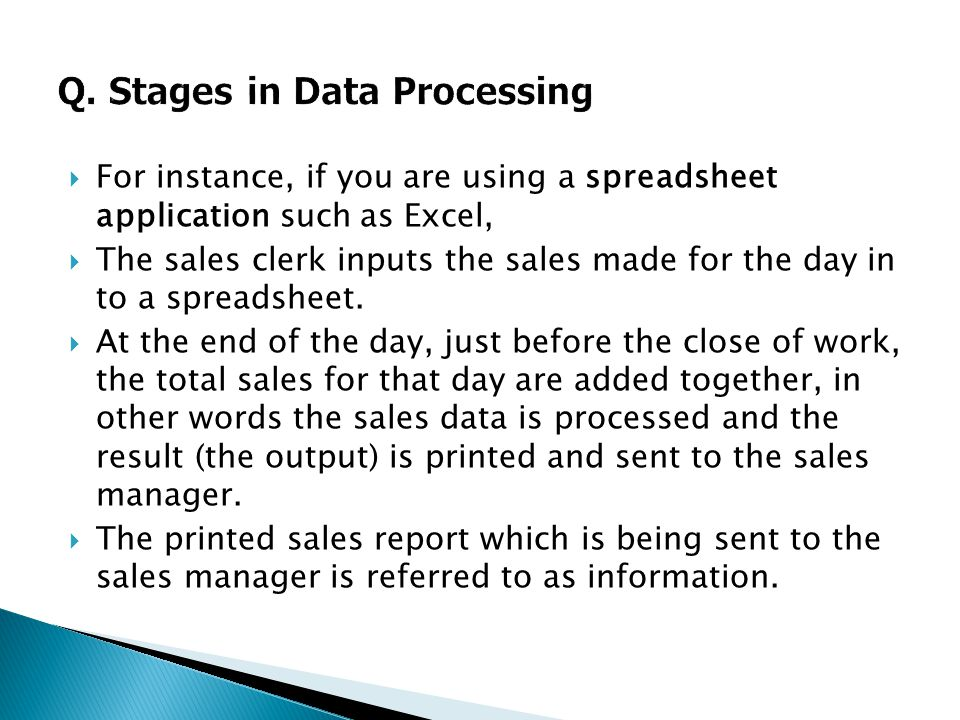 Q. Stages in Data Processing