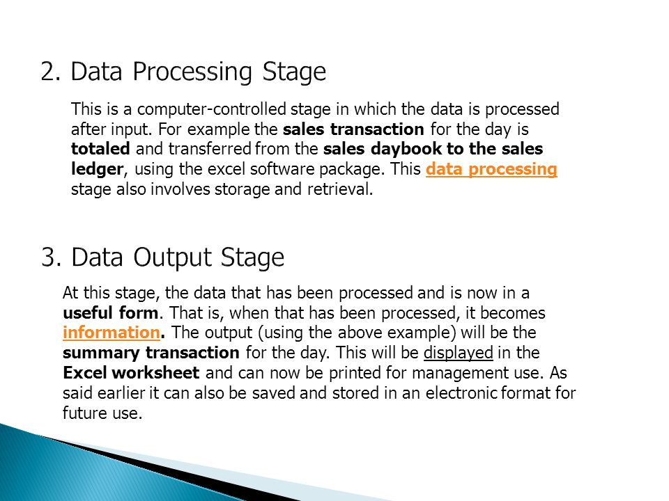 2. Data Processing Stage 3. Data Output Stage