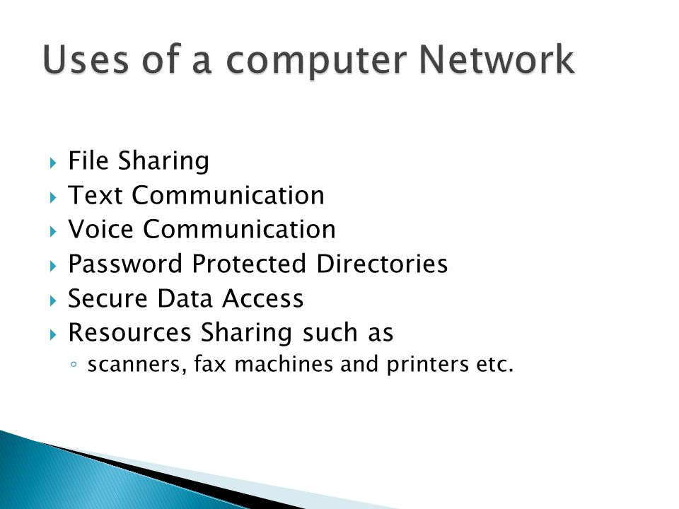 Uses of a computer Network