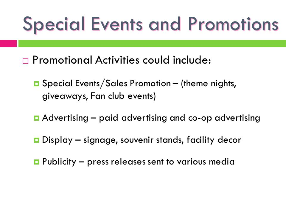 Special Events and Promotions