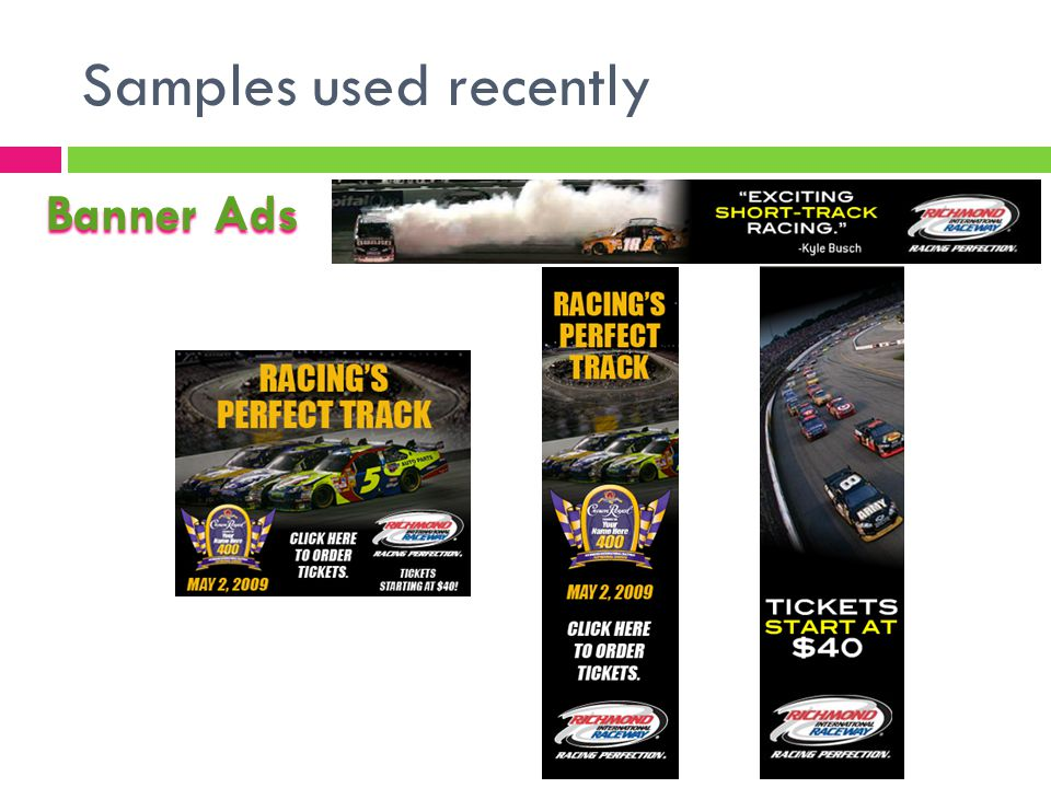 Samples used recently Banner Ads
