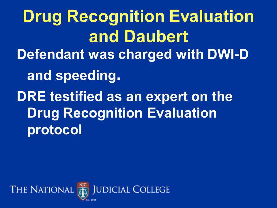 Drug Recognition Evaluation and Daubert