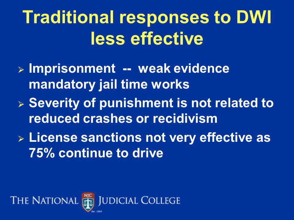 Traditional responses to DWI less effective