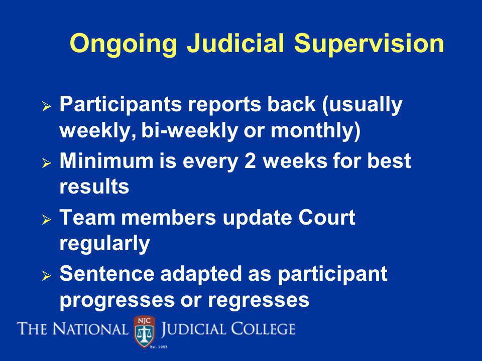 Ongoing Judicial Supervision