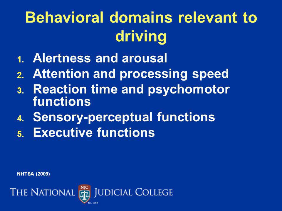 Behavioral domains relevant to driving