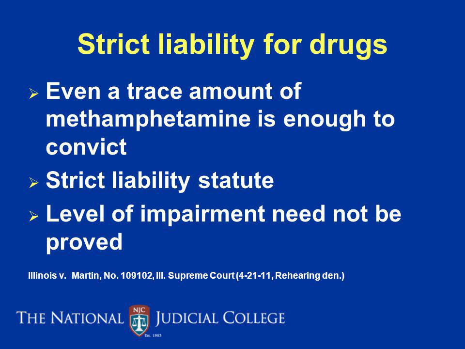 Strict liability for drugs