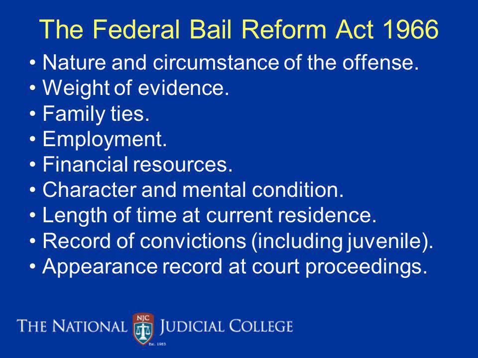 The Federal Bail Reform Act 1966