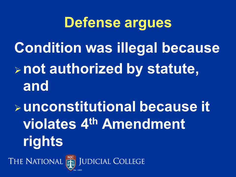 Condition was illegal because not authorized by statute, and