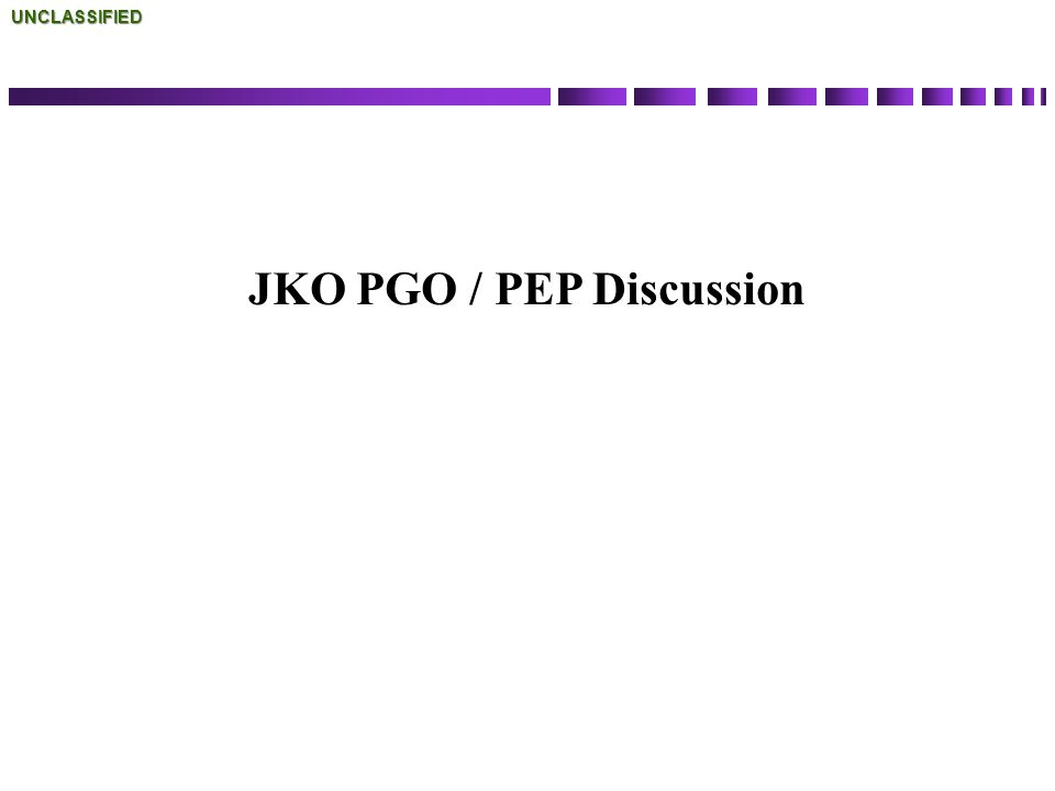JKO PGO / PEP Discussion