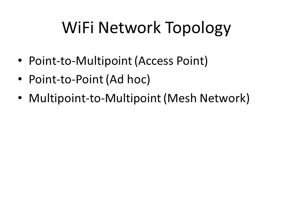 WiFi Network Topology Point-to-Multipoint (Access Point)