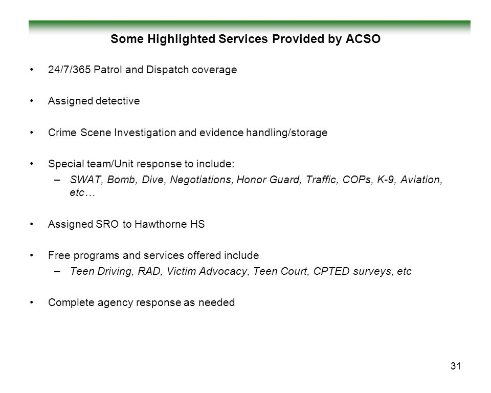 Some Highlighted Services Provided by ACSO