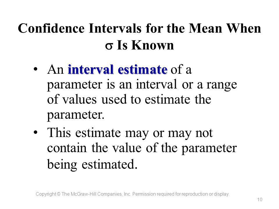 Confidence Intervals for the Mean When  Is Known