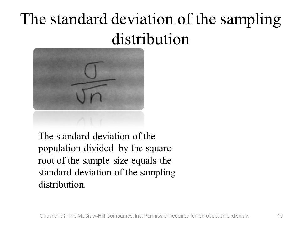 The standard deviation of the sampling distribution