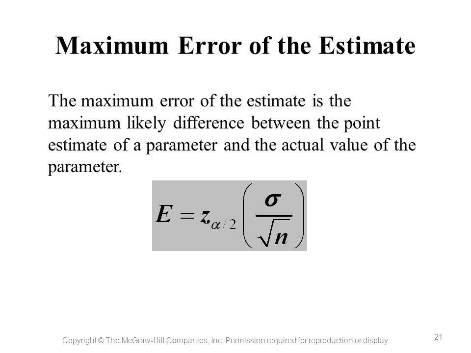 Maximum Error of the Estimate