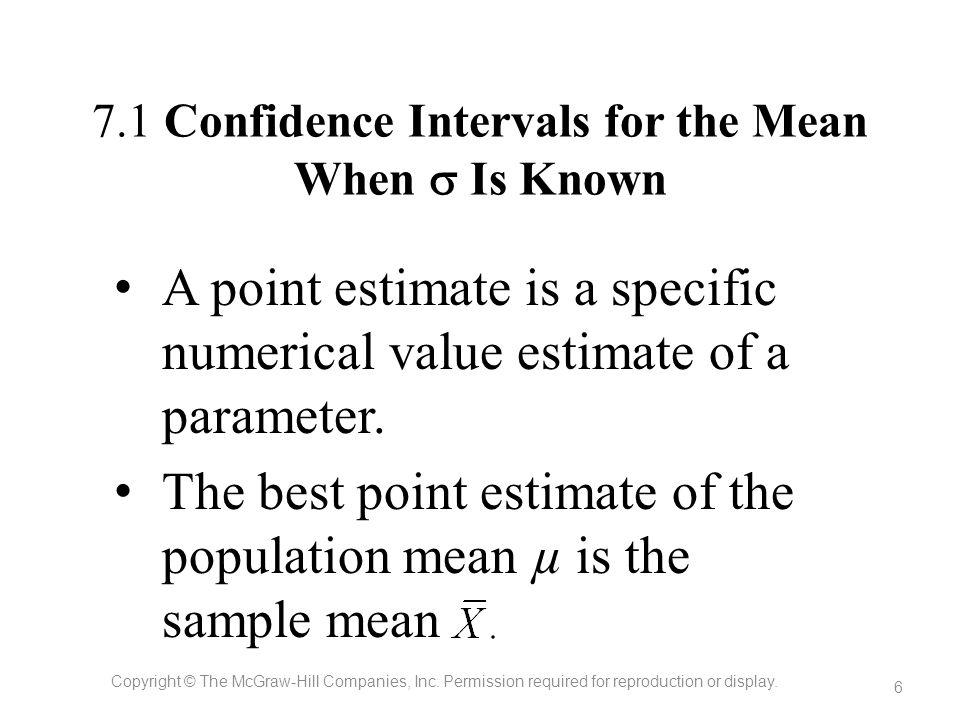 7.1 Confidence Intervals for the Mean When  Is Known