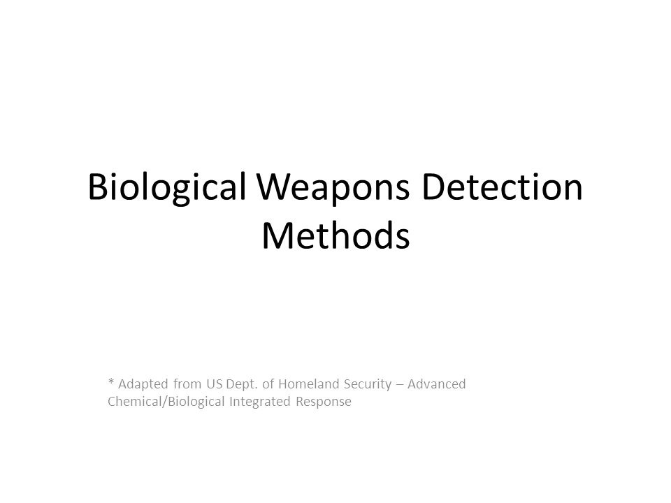 Biological Weapons Detection Methods