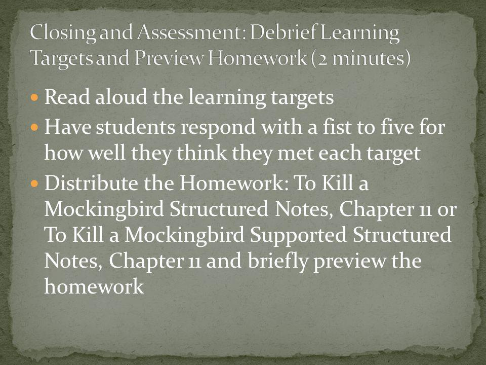Closing and Assessment: Debrief Learning Targets and Preview Homework (2 minutes)