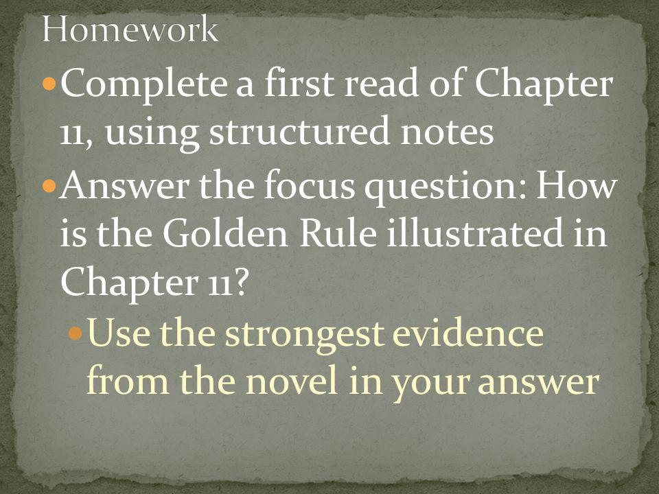 Complete a first read of Chapter 11, using structured notes