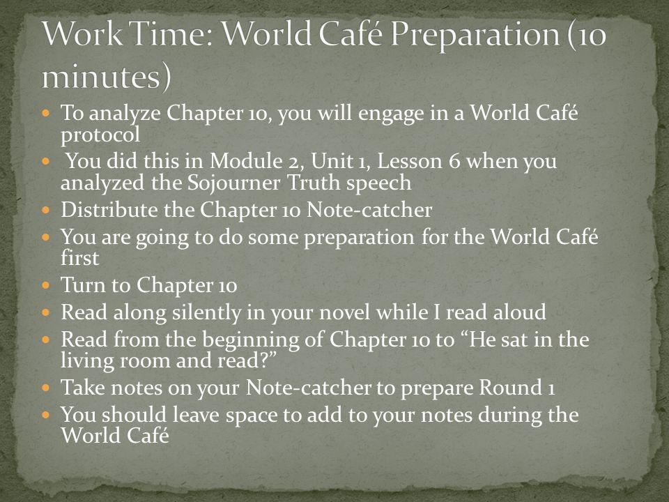Work Time: World Café Preparation (10 minutes)