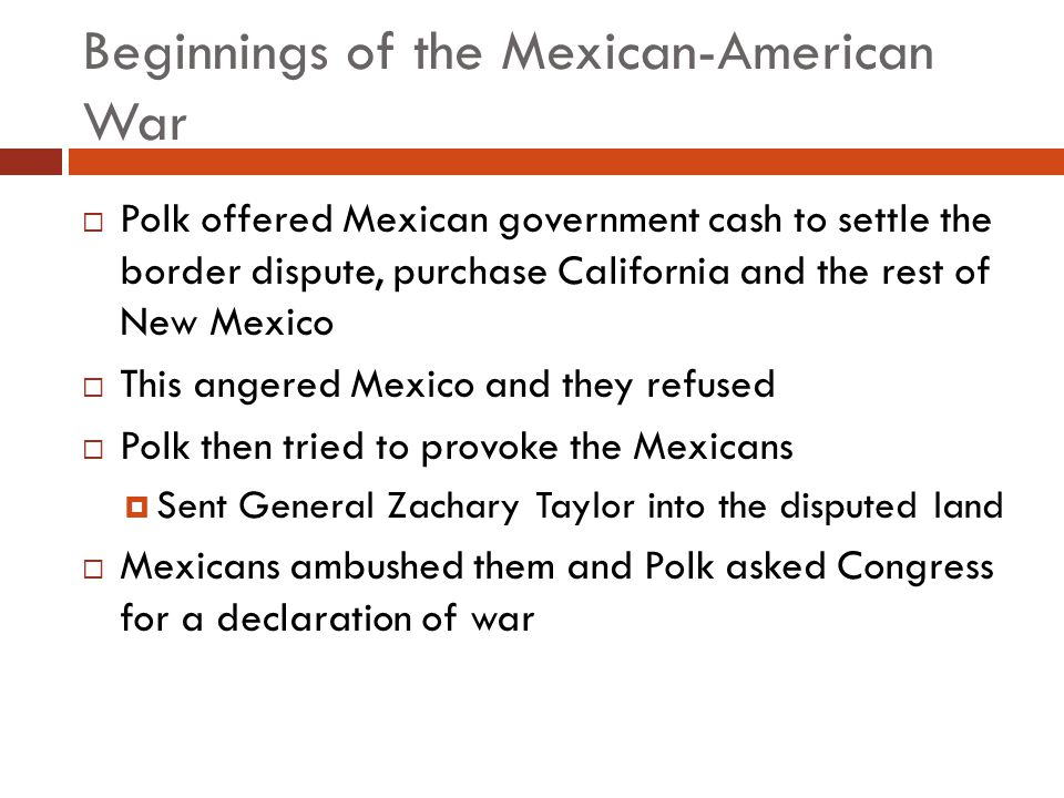 Beginnings of the Mexican-American War