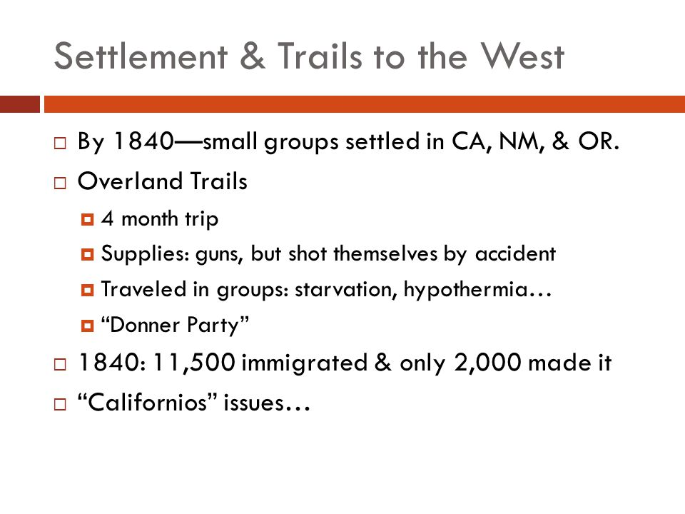 Settlement & Trails to the West