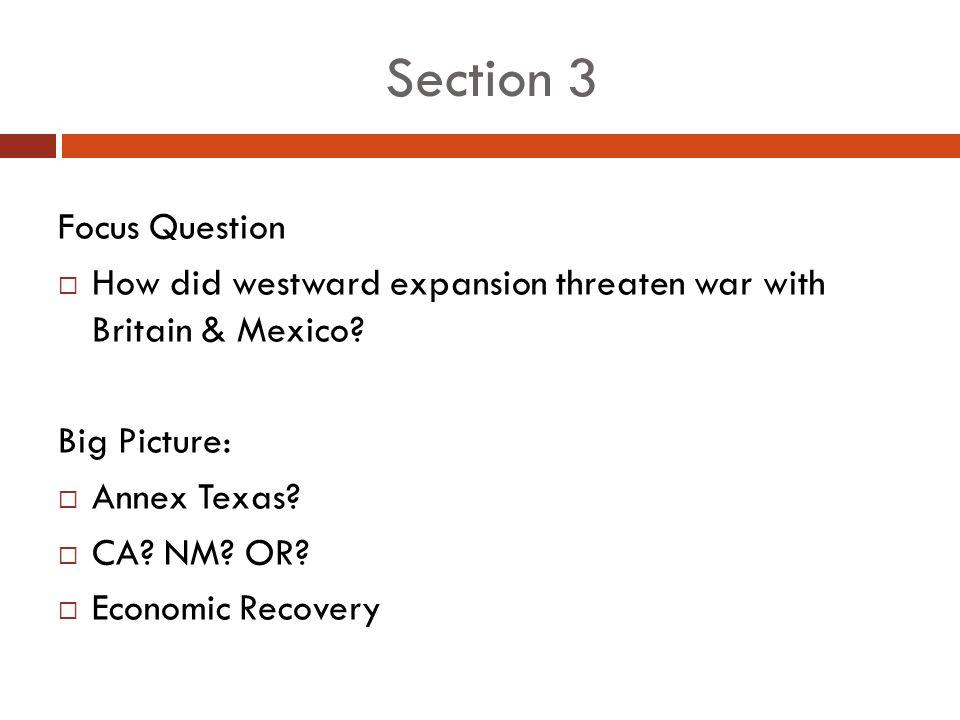 Section 3 Focus Question