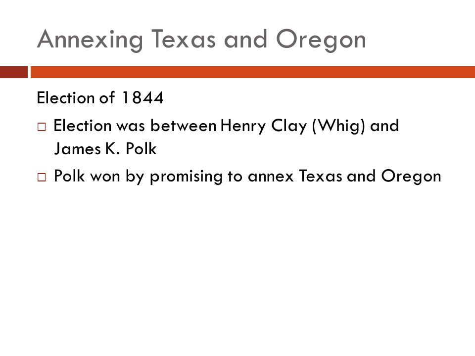Annexing Texas and Oregon