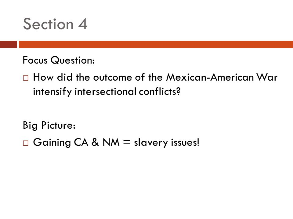 Section 4 Focus Question: