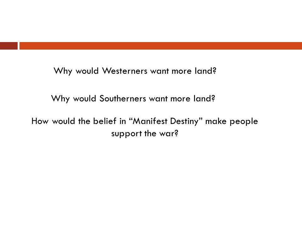 Why would Westerners want more land