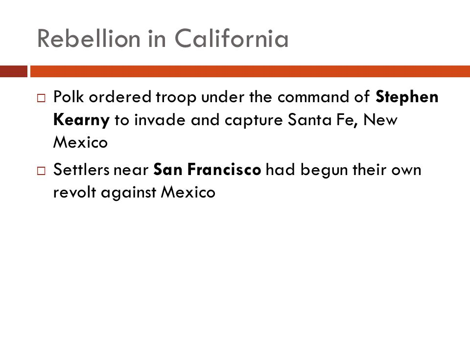 Rebellion in California