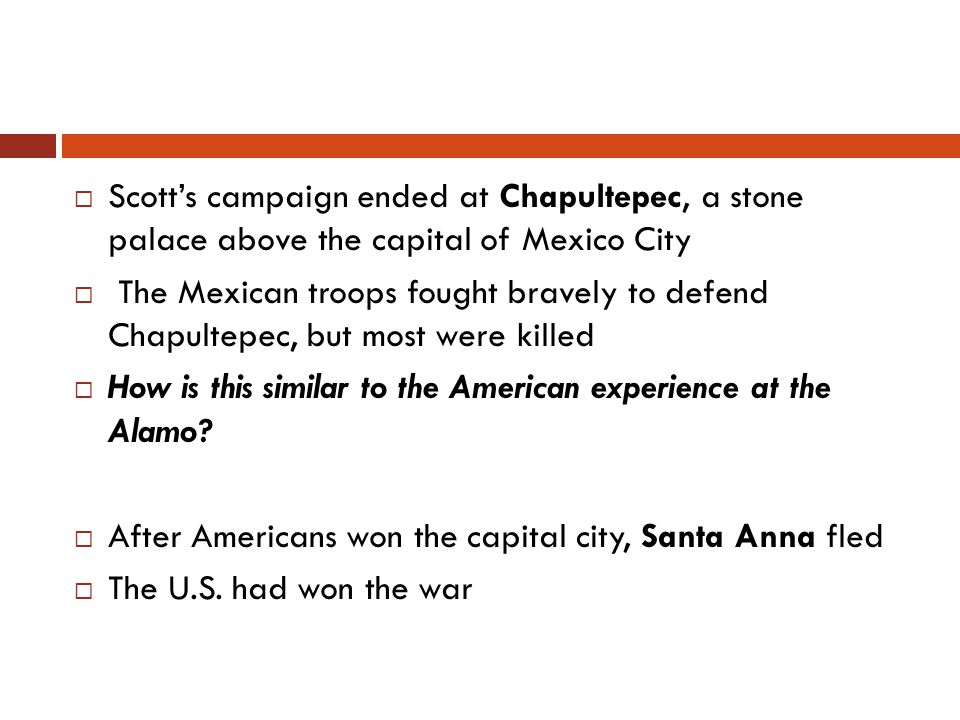 Scott's campaign ended at Chapultepec, a stone palace above the capital of Mexico City