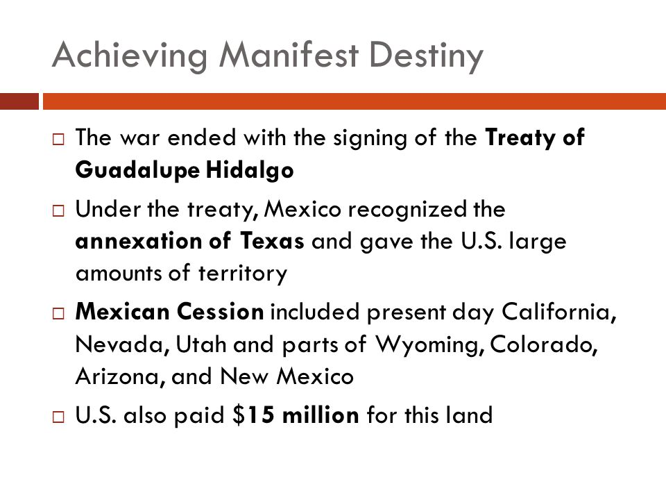 Achieving Manifest Destiny