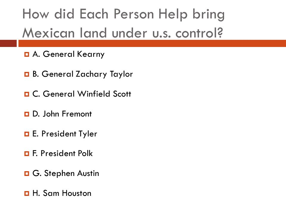 How did Each Person Help bring Mexican land under u.s. control
